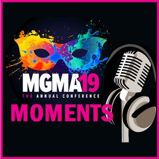 MGMA19 Conference Round-up