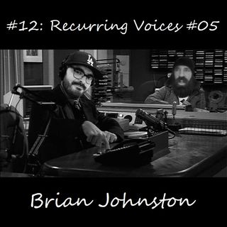 #12: Recurring Voices #05 - Brian Johnston