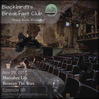 Maccabee Life Between The Wars - Blackbird9 Podcast