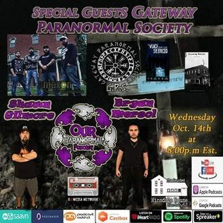 Special Guests Gateway Paranormal Society