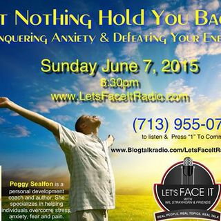 Let Nothing Hold you Back: Conquering Anxiety and Defeating your Enemies