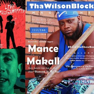 Supporting Local Artists Episode13 by Mistah Wilson (thawilsonMAG Issue66 + 5ve + Jay Rock + Vitamin D + more)