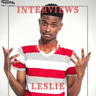 Interviews With Leslie - Stones Moyo