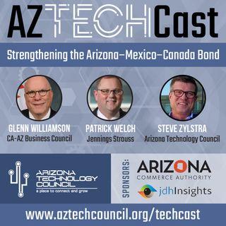 USMCA: Strengthening the Arizona-Mexico-Canada Bond E13
