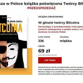 KSIĄŻKA - W GŁOWIE TWÓRCY BITCOINA - PL WWW.WGTB.PL & WWW.WGLOWIETWORCYBITCOINA.PL