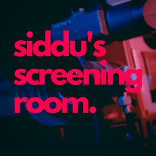 Siddu's Screening Room
