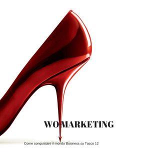 [WoMartketing] - Strategie di marketing in diretta: Ospite Tatiana Dolci
