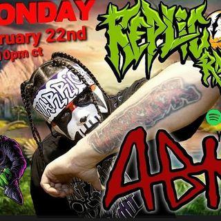 ABK Anybody KIlla 2/22/21 Replicon Radio