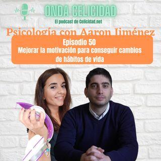 OC050 - Trabajar la motivación para conseguir cambios saludables, con Aaron Jiménez