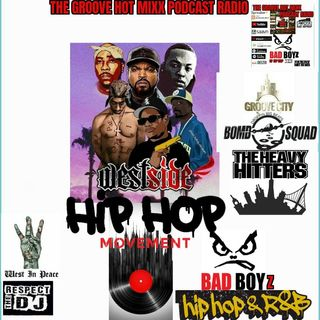 THE GROOVE HOT MIXX PODCAST RADIO WEST COAST SHOW GROOVE CITY BOMB SQUAD
