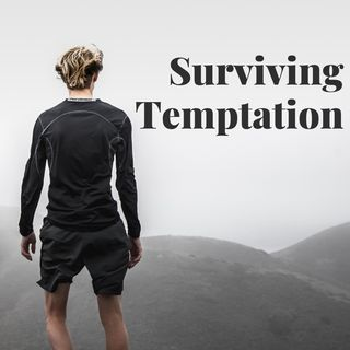 Surviving Temptation