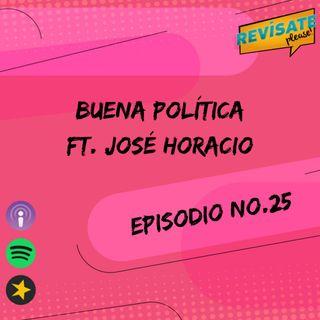 Buena Politica FT José Horacio