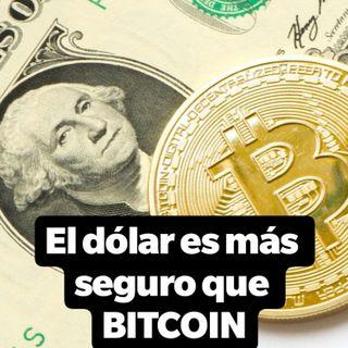 #048 La seguridad que brinda el dolar