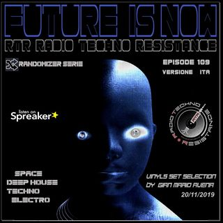 FUTURE IS NOW ? - Randomizer Serie - Vinyls selection by Gian Mario Avena - Episode 109