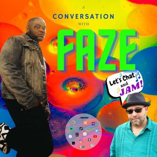 A Conversation With Faze