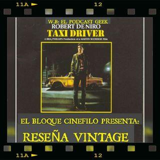 """Episodio 12 (Temporada 2) - Reseña Vintage: """"Taxi Driver"""""""