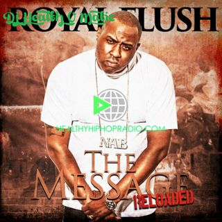 Royal Flush – The Message Reloaded (EP)