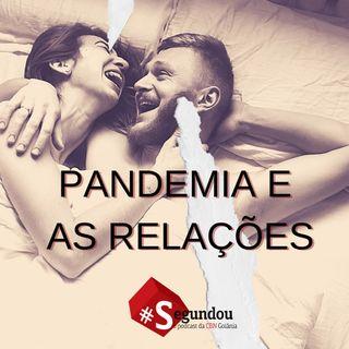 Segundou # 59 - Pandemia e as relações