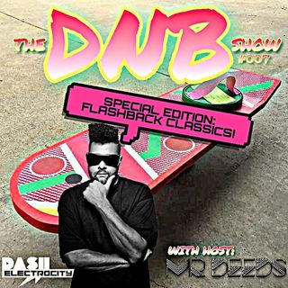 the DNB show S01E07 (Flashback Classics)