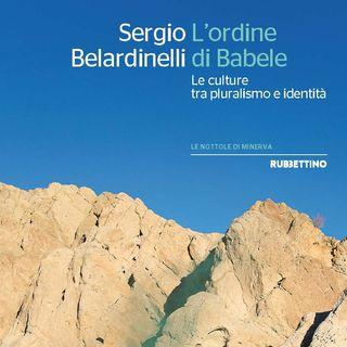 """Sergio Belardinelli """"L'ordine di Babele"""""""