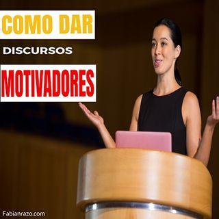 Como dar discursos motivadores │ Episodio 24 │ Liderazgo con Fabian Razo