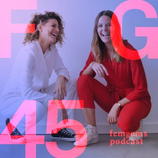 Time to get rid of self-doubt, guilt and shame /with FemGems45 Margaux Aliamus & Sis Timberg