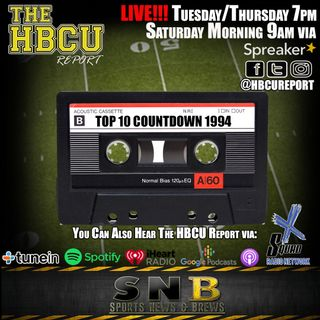 The HBCU Report: Top 10 Countdown 1994