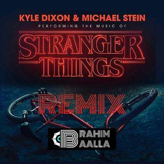 Kids - Kyle Dixon & Michael Stein (Brahim Baalla Festival Remix)