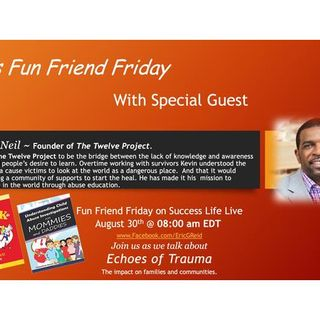 Special Episode with Fun Friend Friday Guest Kevin McNeil