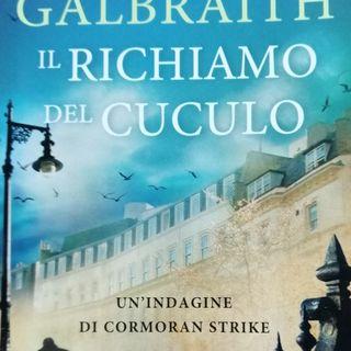 Recensiamo#17: Il richiamo del Cuculo di Robert Galbraith(J.K.Rowling)