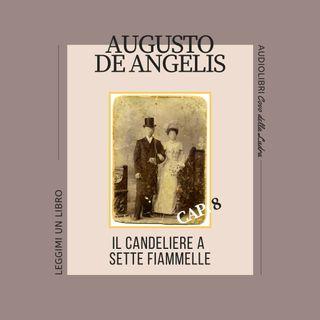 Il Candeliere a sette fiammelle - capitolo 8