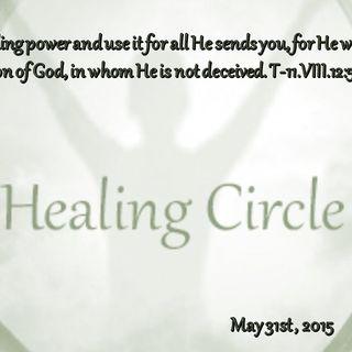 Healing Circle Meditation 5/31/15