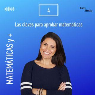 #4 Claves para aprobar las matemáticas
