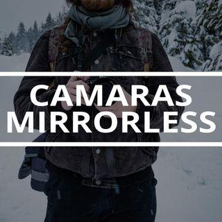 27. ¿Debes pasarte a cámaras sin espejo?
