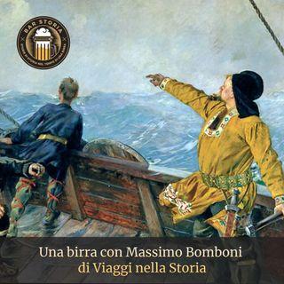 Una birra con Massimo Bomboni (Viaggi nella storia)