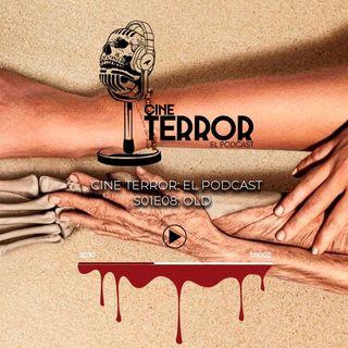 Cine Terror - El Podcast S01E08 - Old