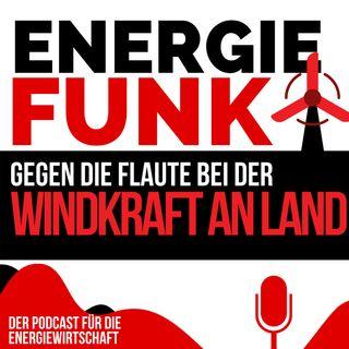 E&M ENERGIEFUNK - Gegen die Flaute bei der Windkraft an Land - Podcast für die Energiewirtschaft