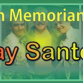 In Memorian - Ray Santos