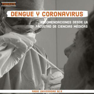 Coronavirus y dengue: recomendaciones desde la Facultad de Ciencias Médicas
