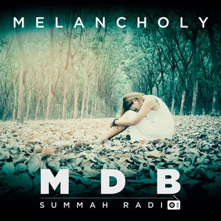 "MDB Summah Radio | Ep. 42 ""Melancholy"" [trailer]"