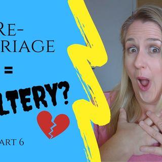 IS REMARRIAGE ADULTERY? Part 6 | Eisegesis Recap | 1 Cor 7, Matthew 5 & 19, Mark 10 & Luke 16