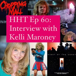 """Ep 60: Interview w/Kelli Maroney from """"Night of the Comet"""" & """"Chopping Mall"""""""