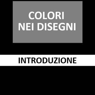 59 - Colori nei disegni - Introduzione