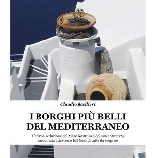 """Claudio Bacilieri """"I Borghi più belli del Mediterraneo"""""""