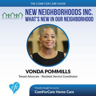 4/12/17: Vonda Pommills with New Neighborhood Inc. | What's New In Our Neighborhood | The Come For Care Show
