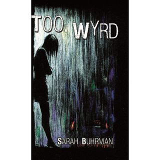 Sarah Buhrman Visits The Coffee Shop Too Wyrd