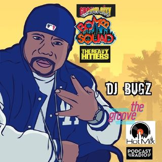 THE GROOVE HOT MIX PODCAST RADIO DJ BUGZ HEAVY HITTERS