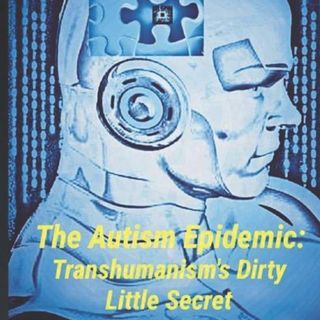 GVP #148 - Wayne McRoy - Autism's Links to Transhumanism