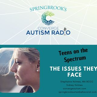 Stephanie and Sydney Holmes: Teens on the Autism Spectrum and the Issues they Face