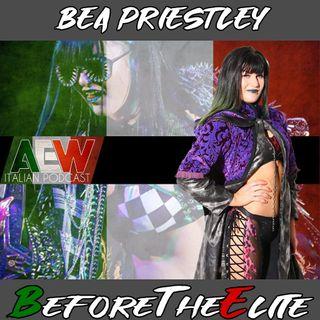 Bea Priestley - Before The Elite Ep 20
